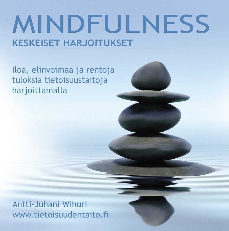 Mindfulness CD - Meditaatio - Antti-Juhani Wihuri