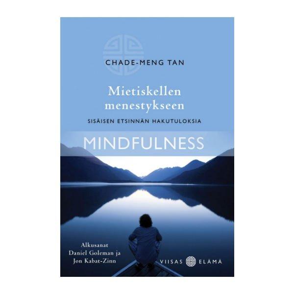 Mietiskellen menestykseen - Chade-Meng Tan