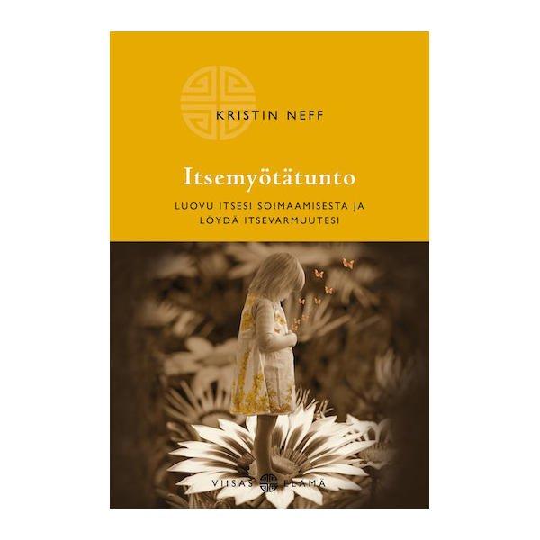 Itsemyötätunto - Kristin Neff