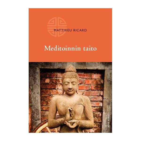 Meditoinnin taito - Matthieu Ricard